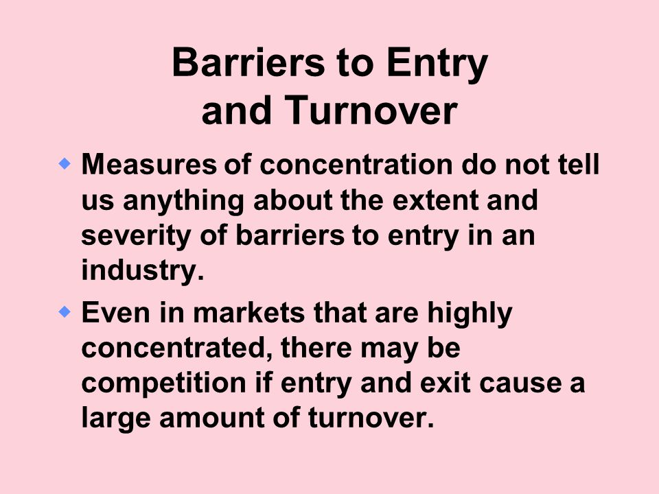 Barriers to Entry and Turnover