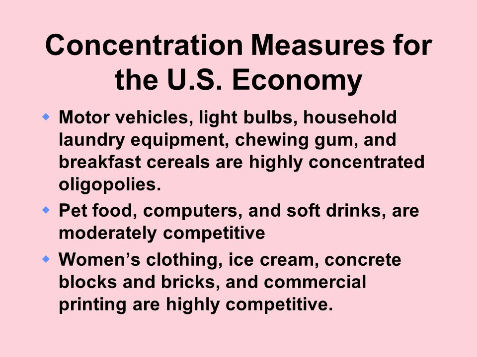 Concentration Measures for the U.S. Economy