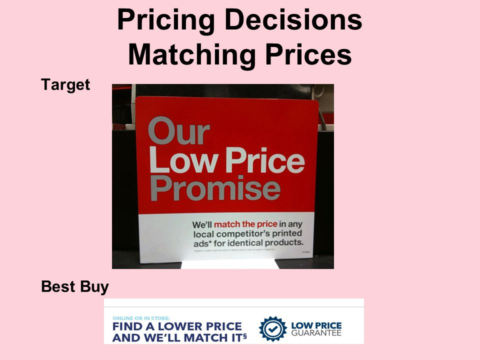 Pricing Decisions Matching Prices