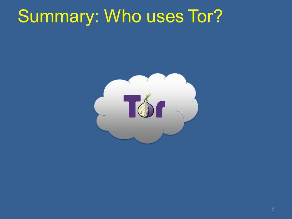 Summary: Who uses Tor