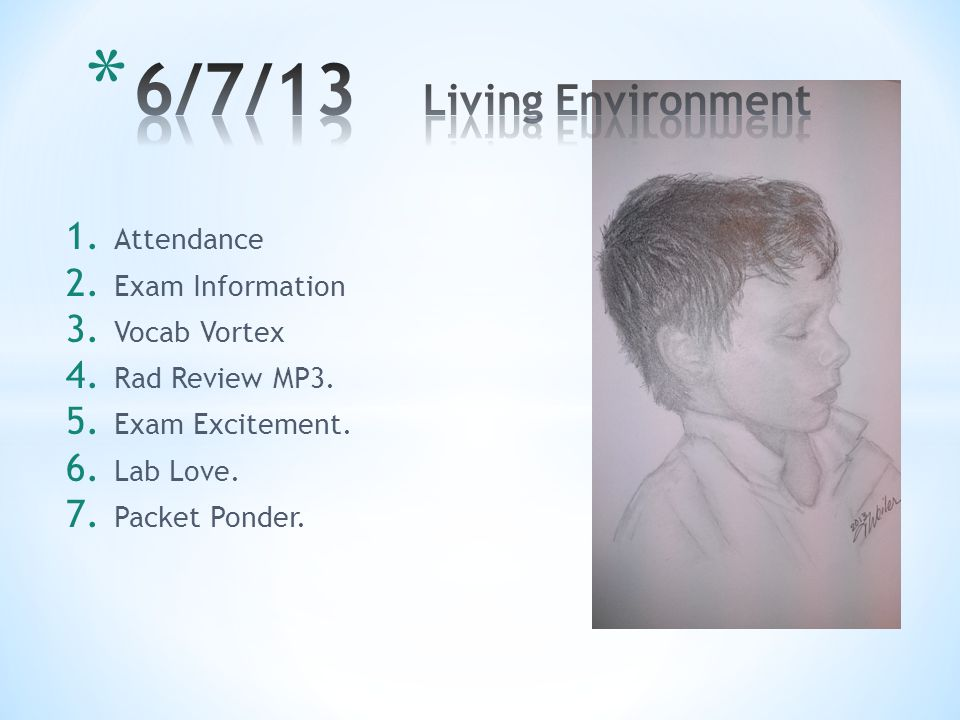 6/7/13 Living Environment Attendance Exam Information Vocab Vortex