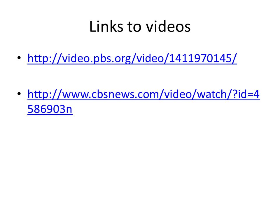 Links to videos http://video.pbs.org/video/1411970145/