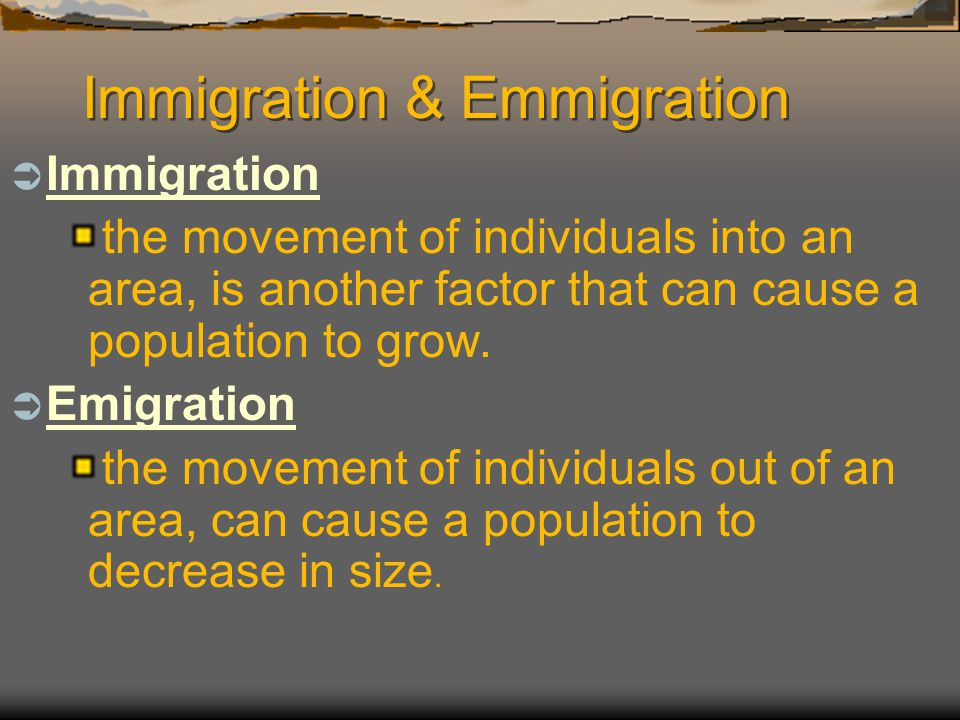 Immigration & Emmigration