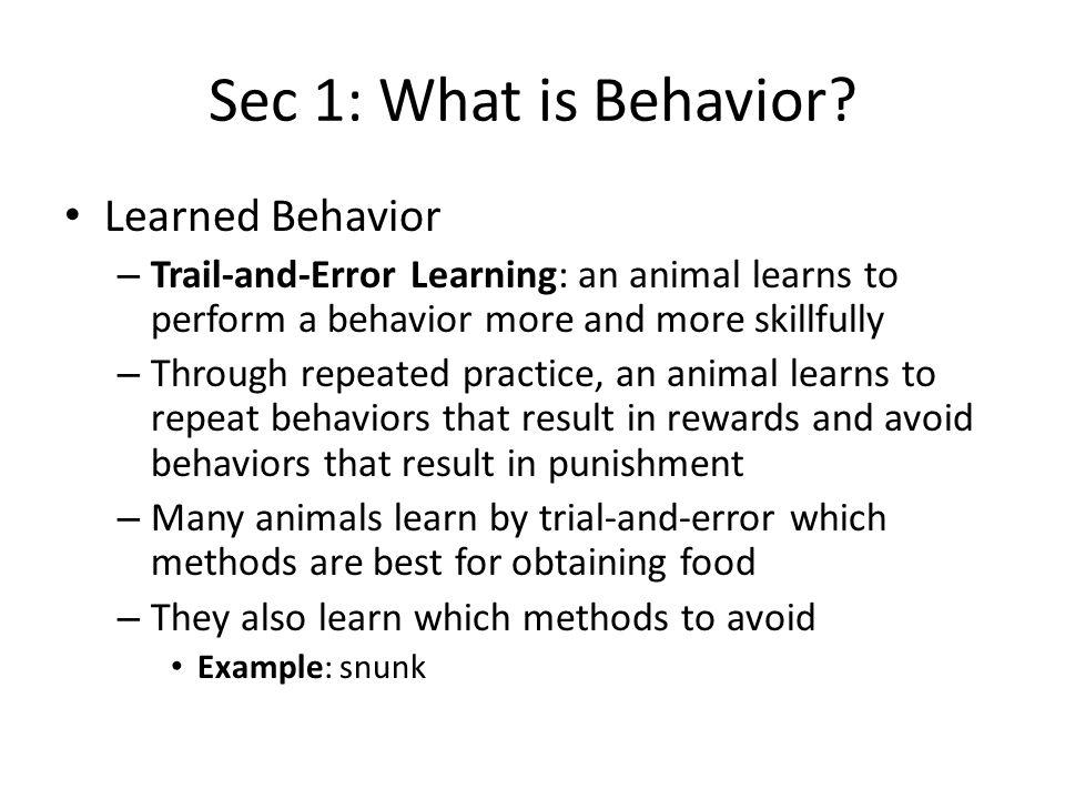 Sec 1: What is Behavior Learned Behavior