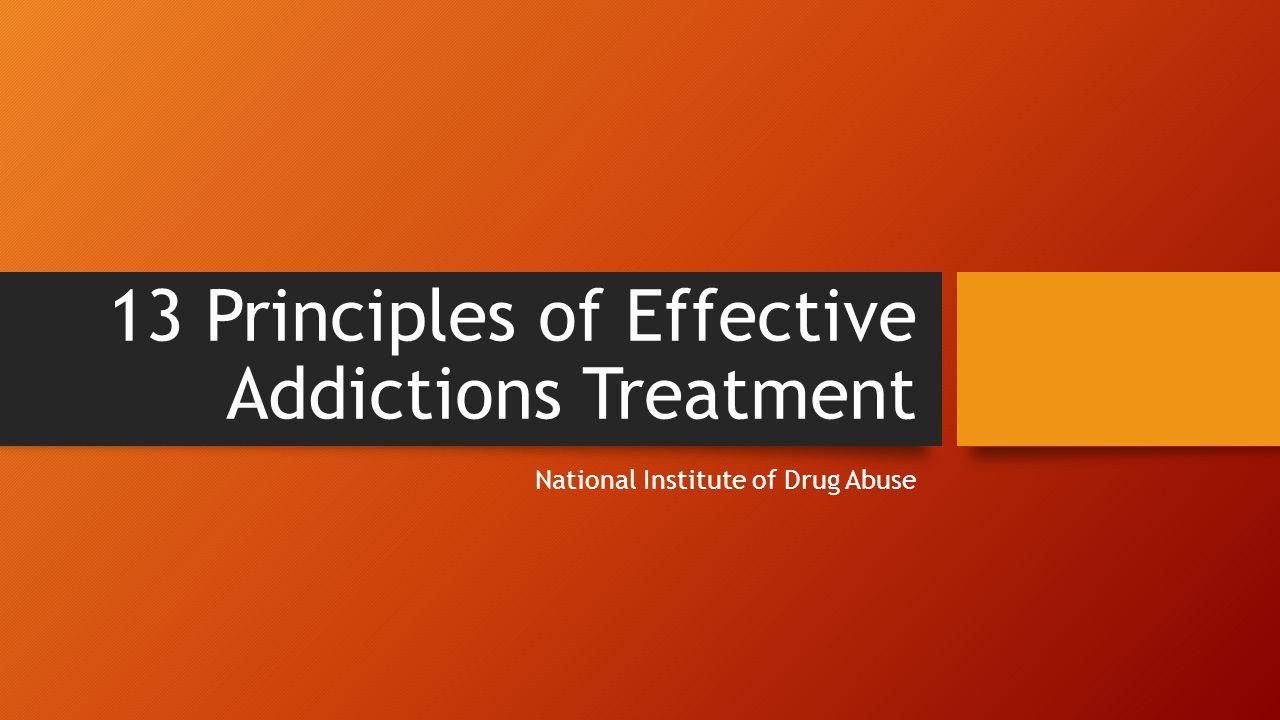13 Principles of Effective Addictions Treatment