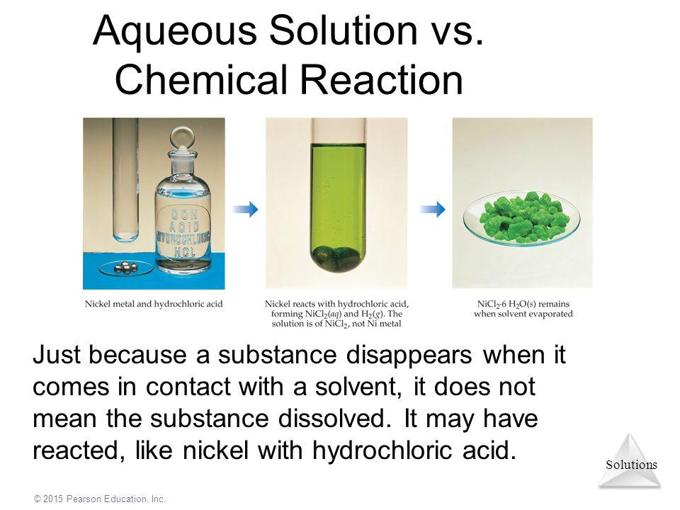 Aqueous Solution vs. Chemical Reaction
