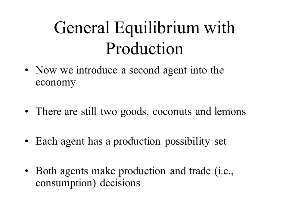 General Equilibrium with Production