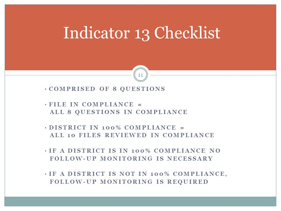 Indicator 13 Checklist Comprised of 8 questions file in compliance =