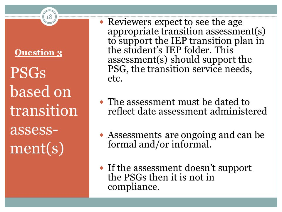 PSGs based on transition assess- ment(s)