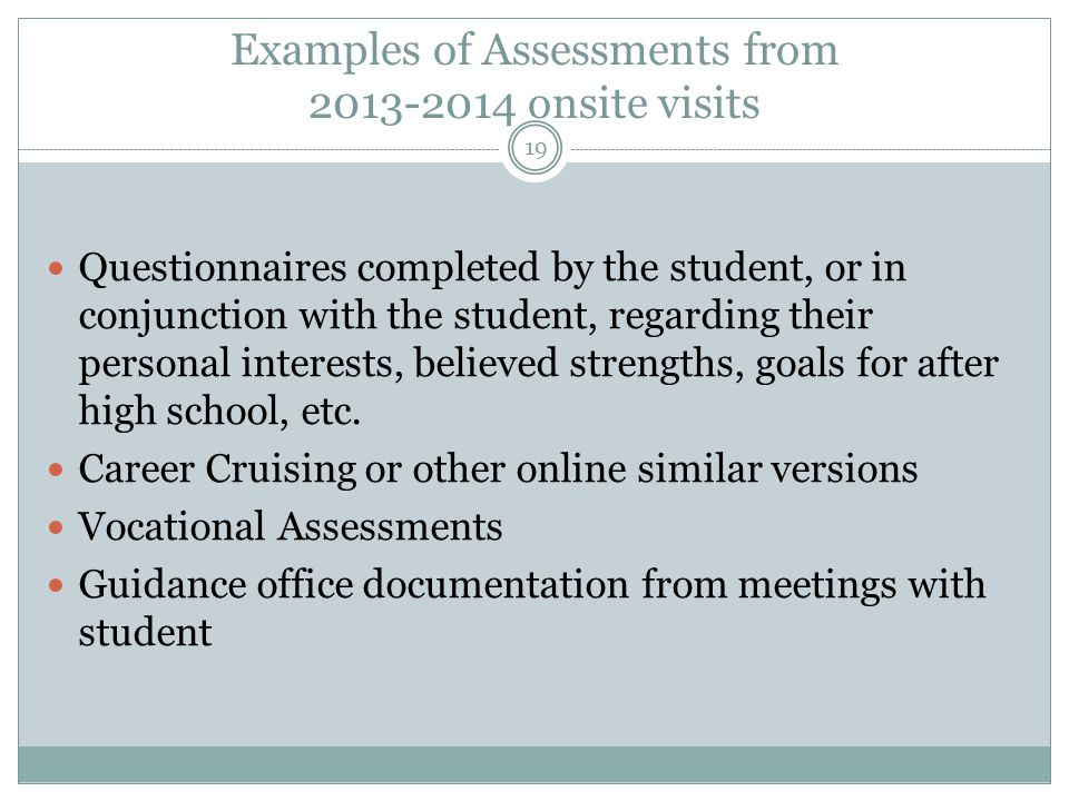 Examples of Assessments from 2013-2014 onsite visits