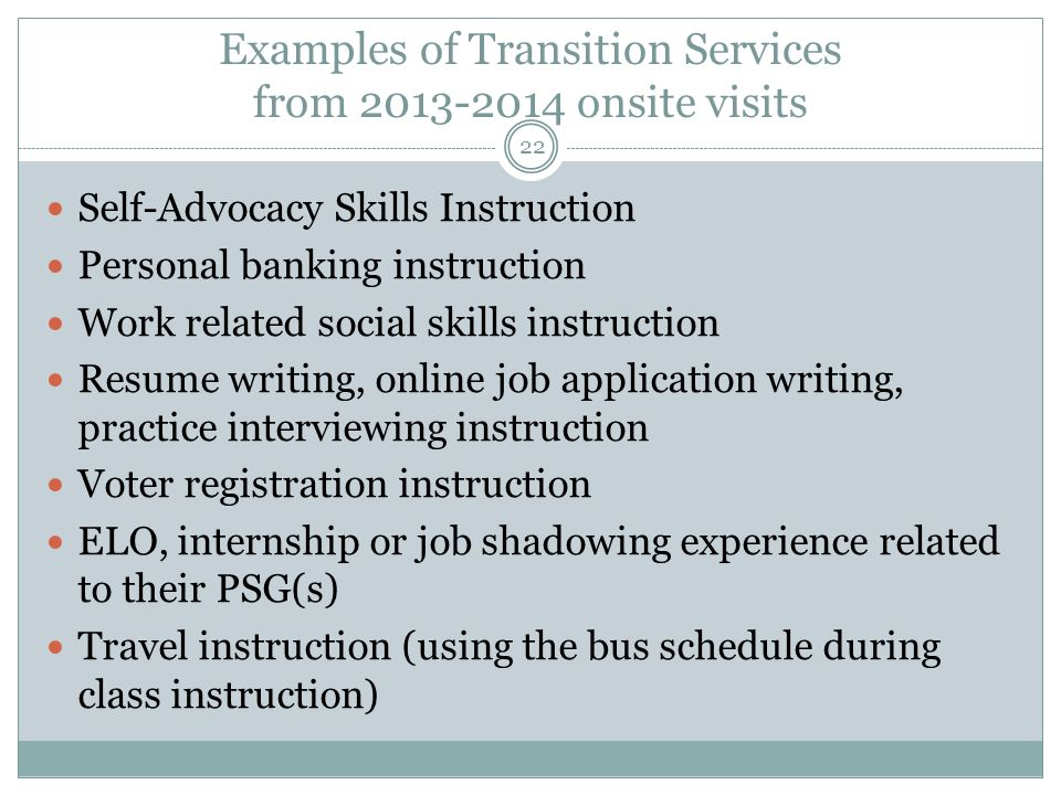 Examples of Transition Services from 2013-2014 onsite visits