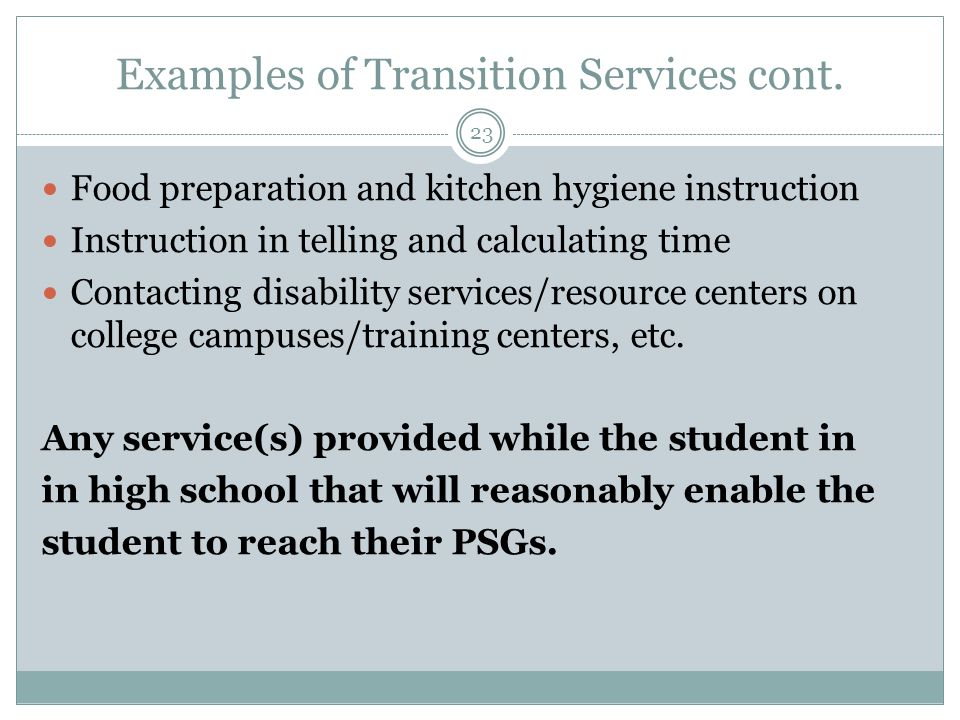 Examples of Transition Services cont.
