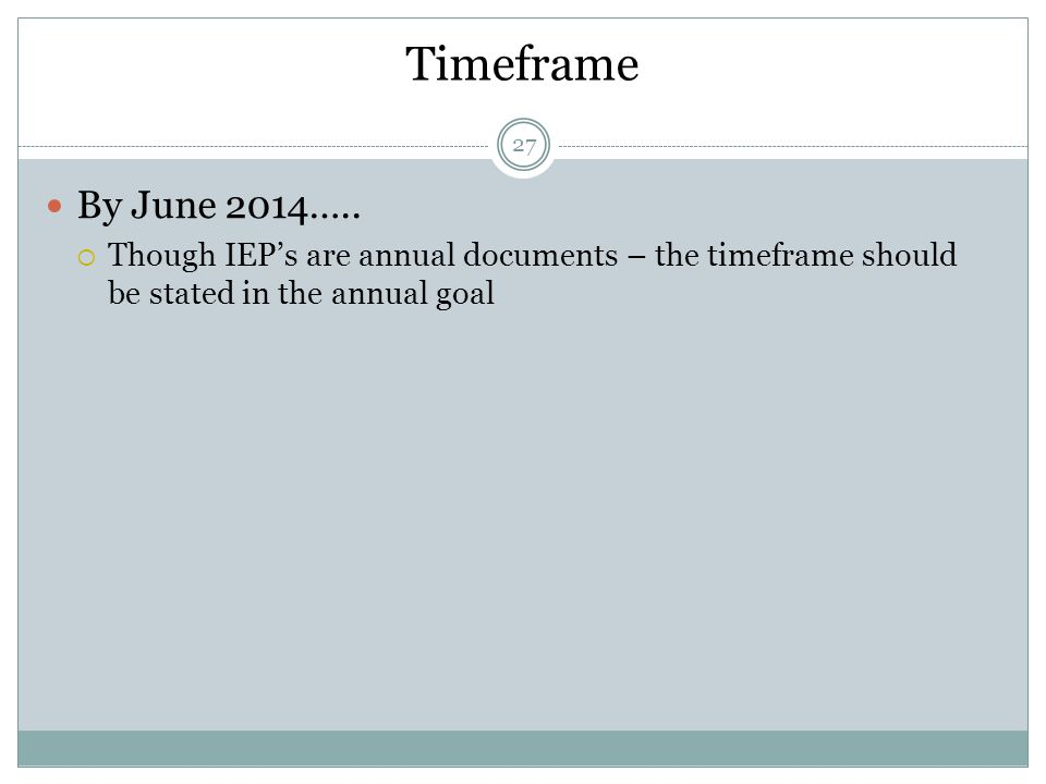 Timeframe By June 2014…..