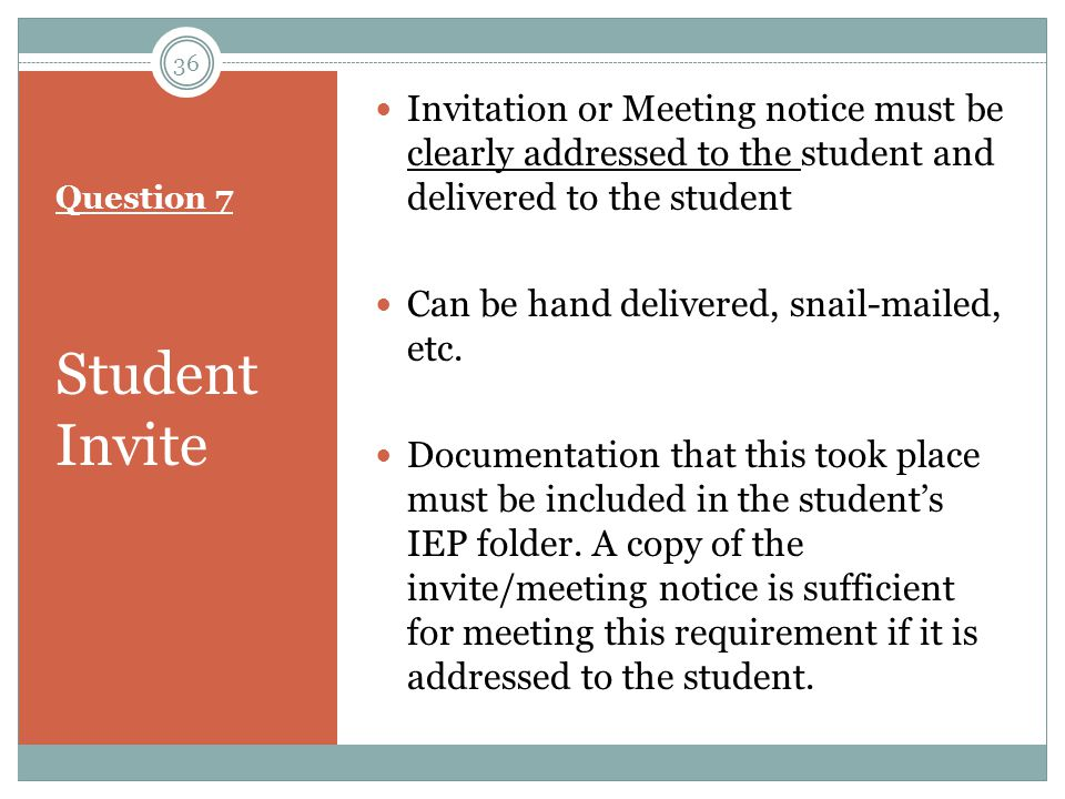 Invitation or Meeting notice must be clearly addressed to the student and delivered to the student