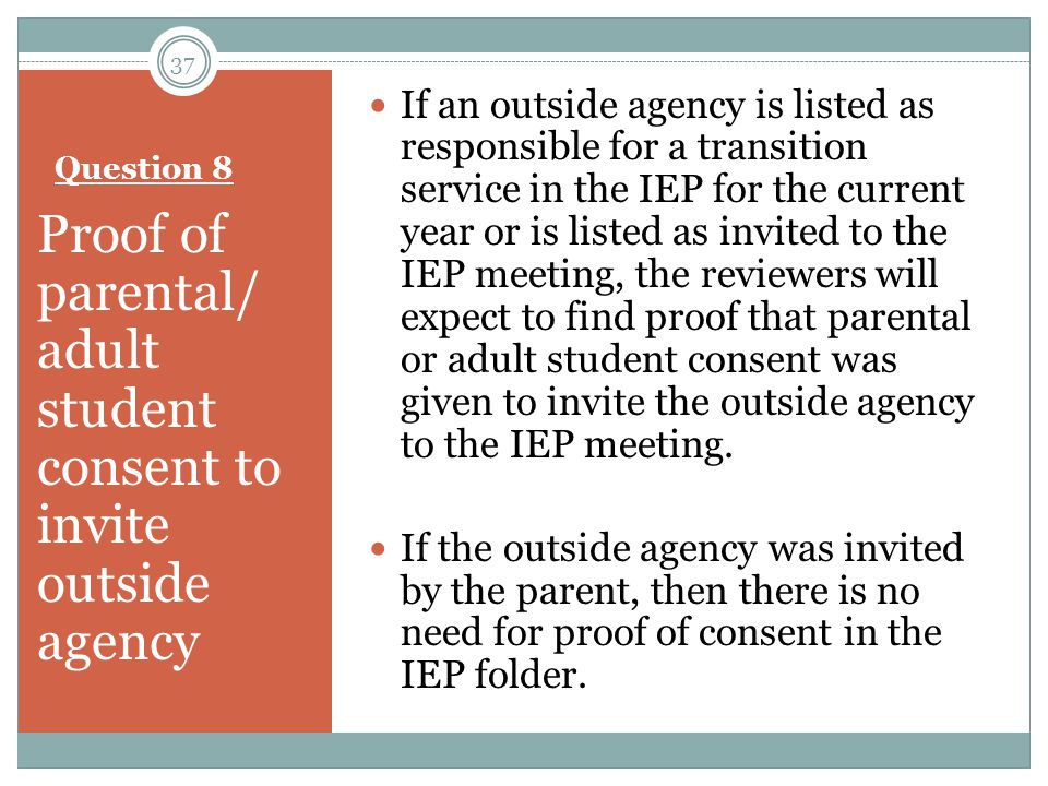 Proof of parental/ adult student consent to invite outside agency