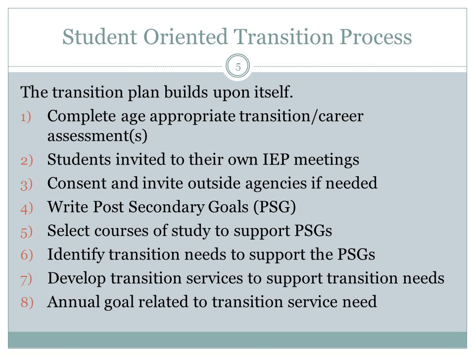 Student Oriented Transition Process