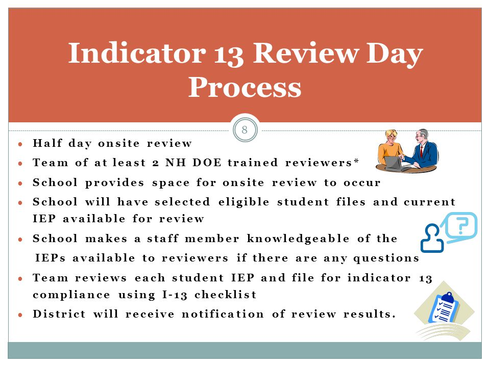Indicator 13 Review Day Process