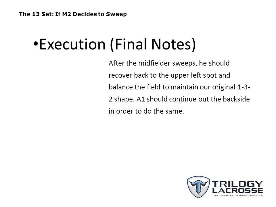 Execution (Final Notes)