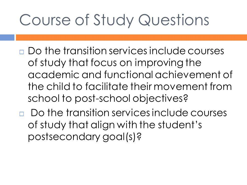 Course of Study Questions