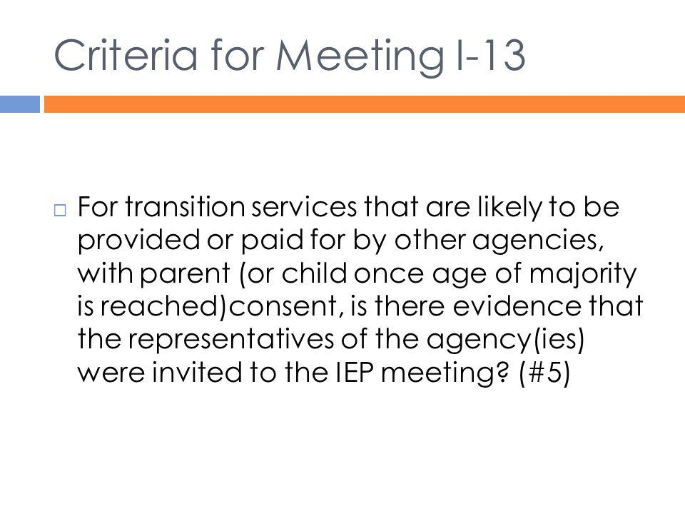 Criteria for Meeting I-13