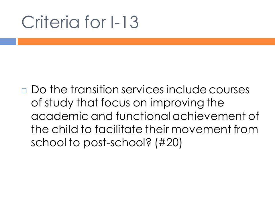 Criteria for I-13