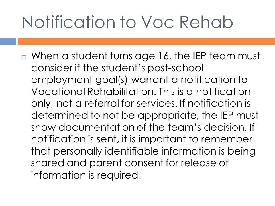 Notification to Voc Rehab