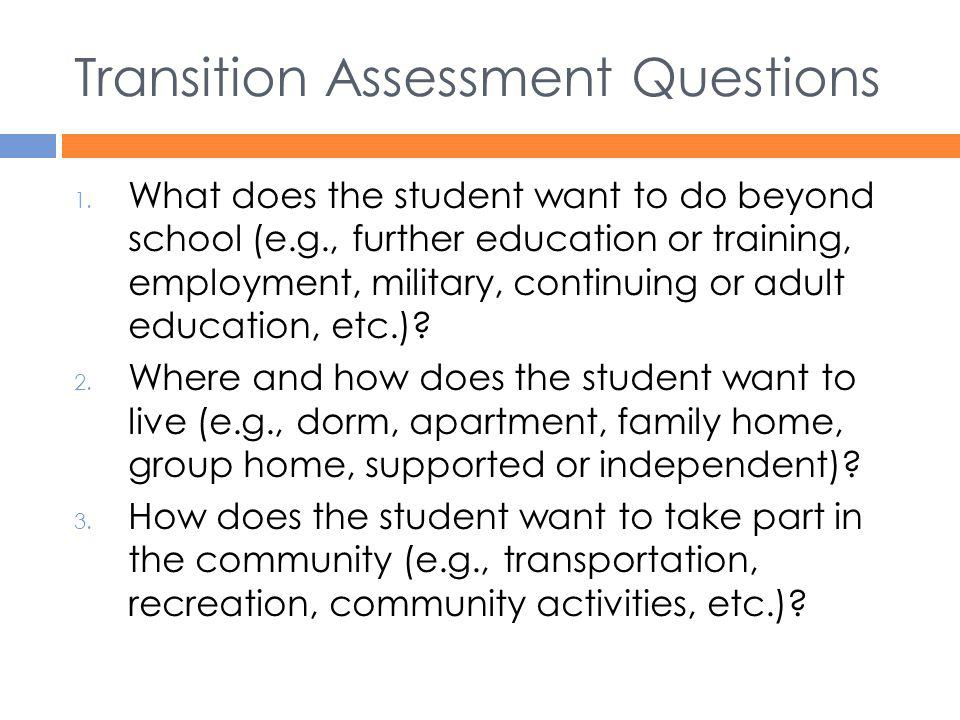 Transition Assessment Questions