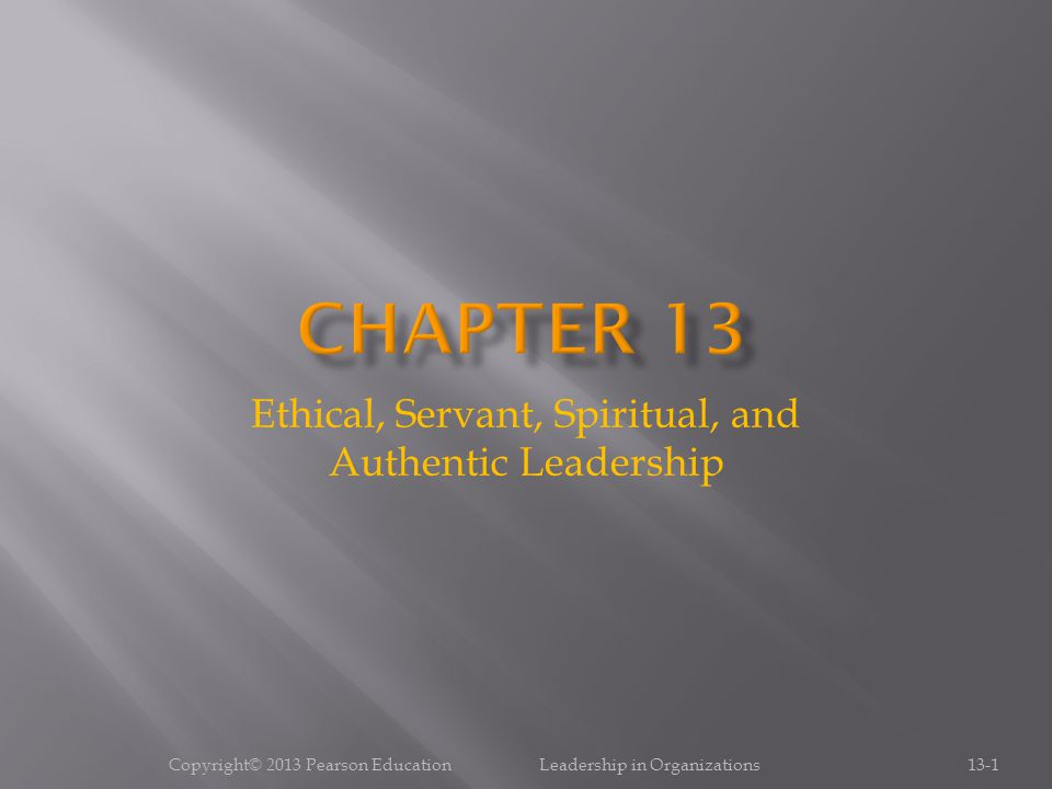 Ethical, Servant, Spiritual, and Authentic Leadership