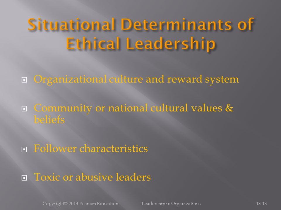 Situational Determinants of Ethical Leadership