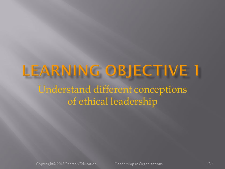 Understand different conceptions of ethical leadership