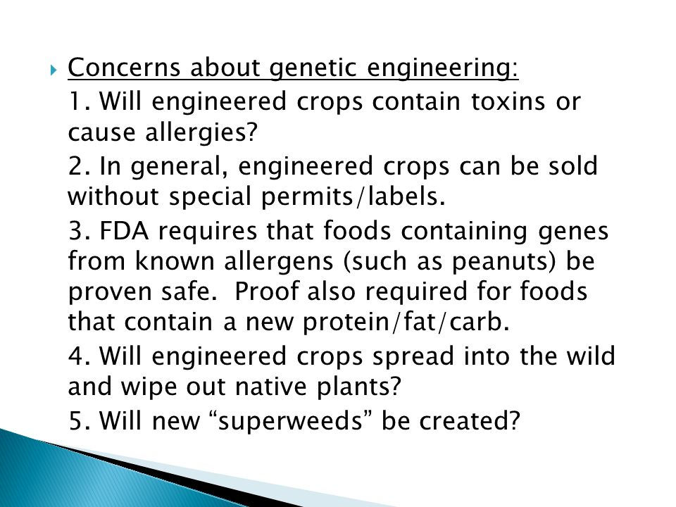 Concerns about genetic engineering: