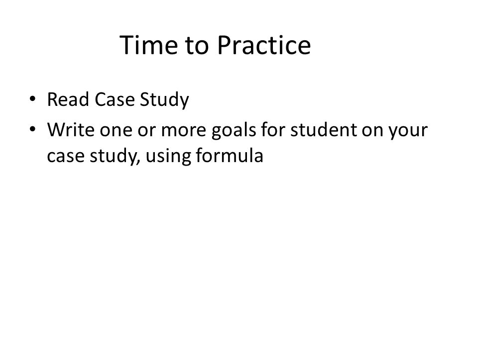 Time to Practice Read Case Study