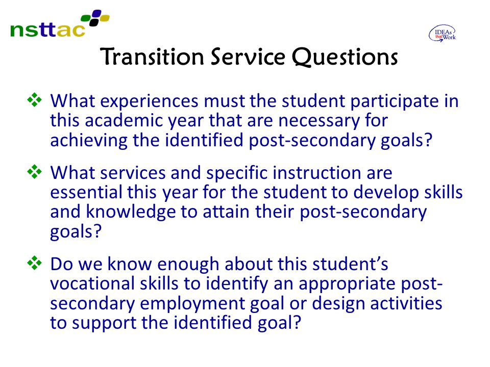 Transition Service Questions