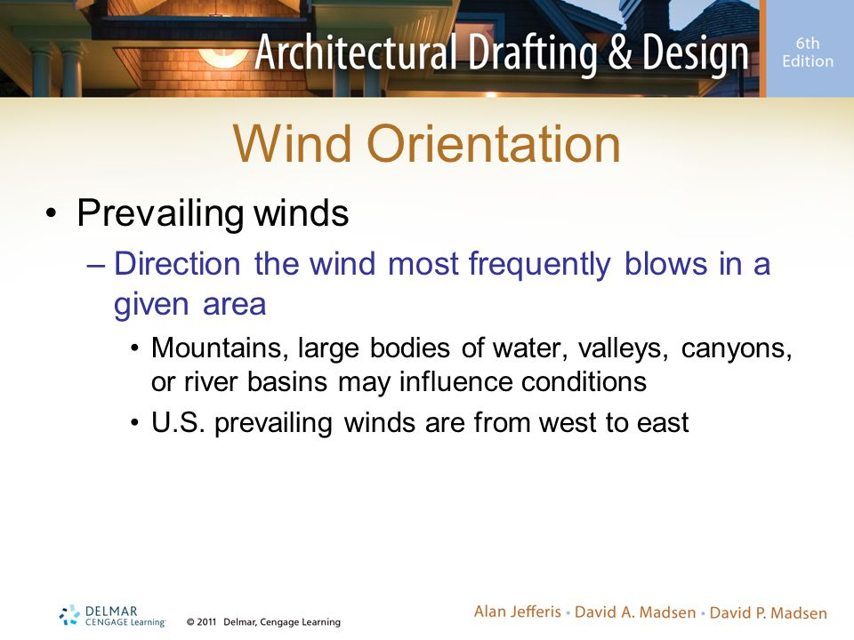 Wind Orientation Prevailing winds