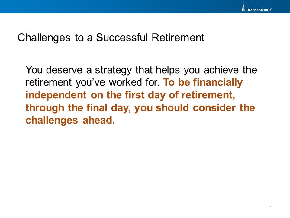 Challenges to a Successful Retirement
