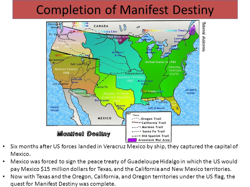 Completion of Manifest Destiny