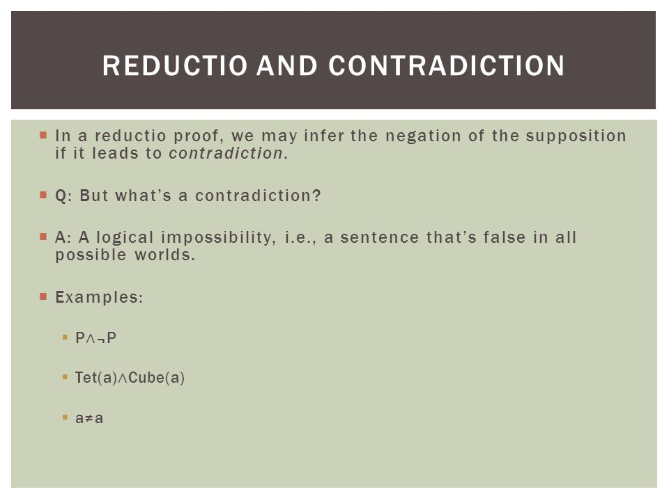 Reductio and contradiction
