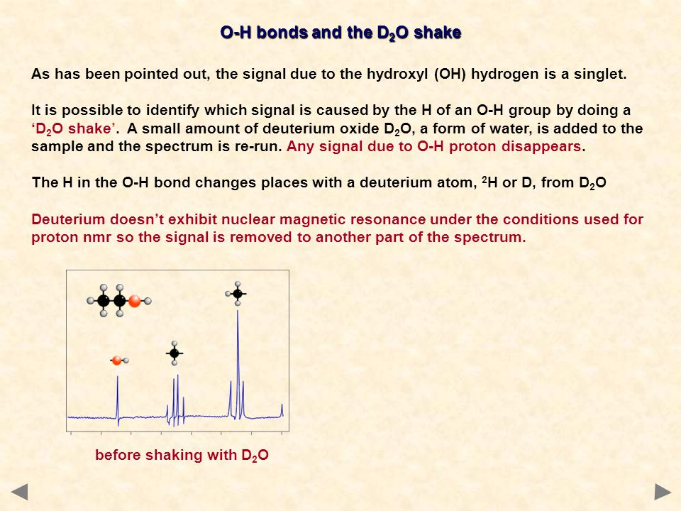 O-H bonds and the D2O shake