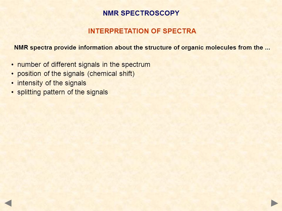 INTERPRETATION OF SPECTRA