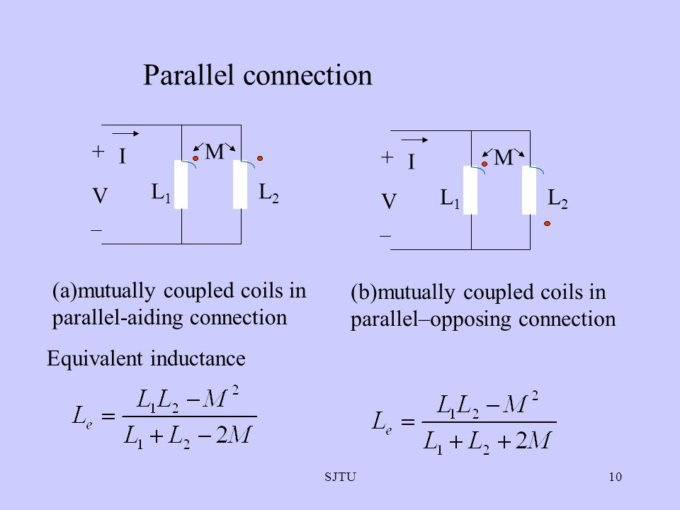 Parallel connection L1 L2 I + V M L1 L2 I + V M