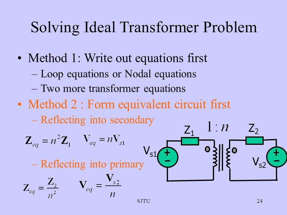 Solving Ideal Transformer Problem