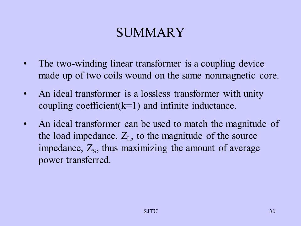 SUMMARY The two-winding linear transformer is a coupling device made up of two coils wound on the same nonmagnetic core.