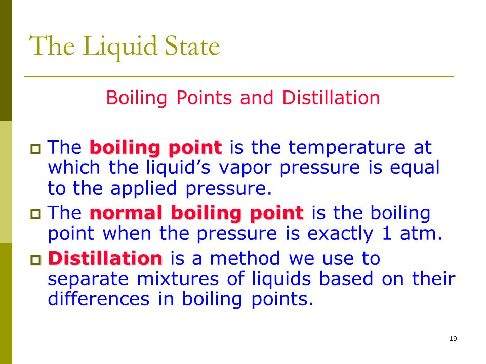 Boiling Points and Distillation