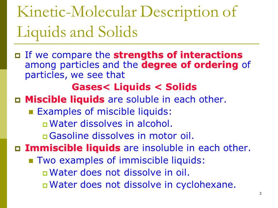 Kinetic-Molecular Description of Liquids and Solids