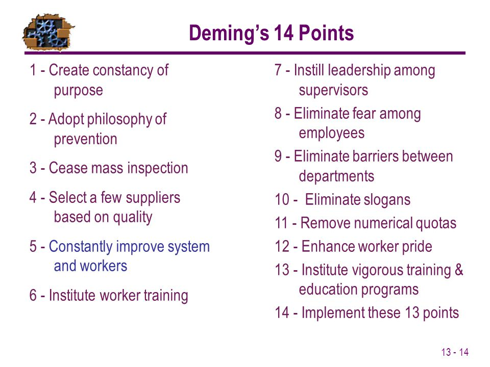 Deming's 14 Points 1 - Create constancy of purpose