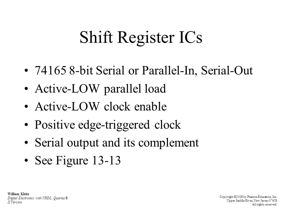 Shift Register ICs 74165 8-bit Serial or Parallel-In, Serial-Out