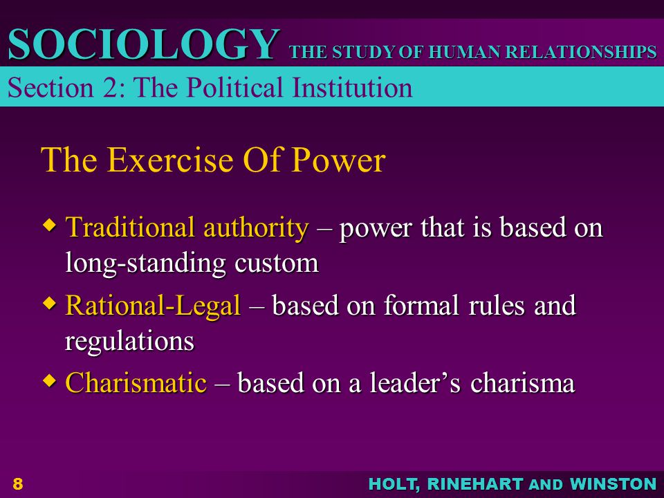 The Exercise Of Power Section 2: The Political Institution