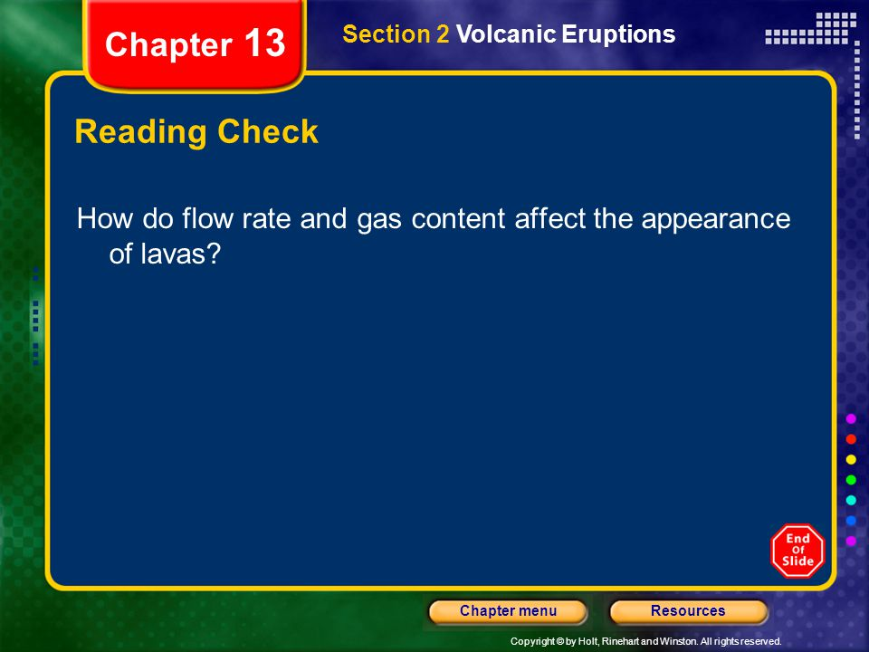 Chapter 13 Section 2 Volcanic Eruptions. Reading Check.