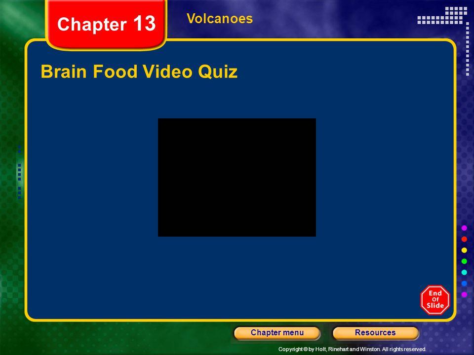 Chapter 13 Volcanoes Brain Food Video Quiz