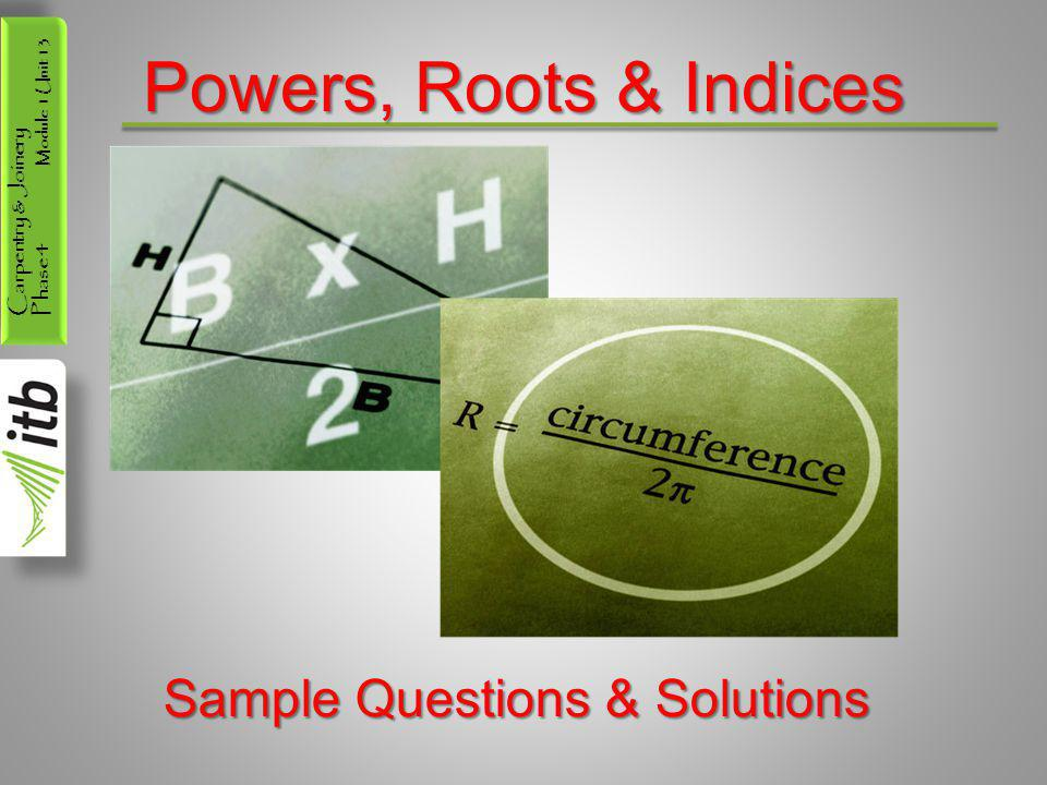 Powers, Roots & Indices Sample Questions & Solutions